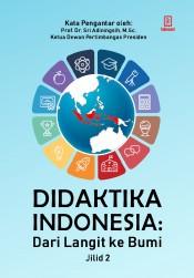 Didaktika Indonesia: Dari Langit ke Bumi (Jilid 2)
