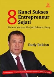 8 Kunci Sukses Entreprenur Sejati