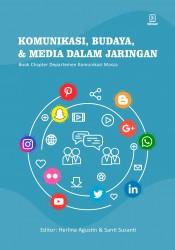 Komunikasi, Budaya, dan Media dalam Jaringan (Book Chapter Departemen Komunikasi Massa)