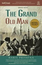 The Grand Old Man - Kisah Agus Salim dan Misi Diplomatik Pengakuan Kemerdekaan RI