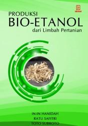 Produksi Bio-etanol dari Limbah Pertanian