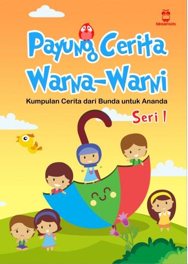 Payung Cerita Warna-Warni seri 1 (BITREAD KIDS)