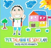 Perjalanan Ke Sekolah (Picture Book - FULL COLOUR)