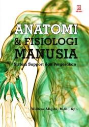 Anatomi dan Fisiologi Manusia: Sistem Support dan Pergerakan