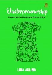 Dasterpreneurship - Panduan Wanita Membangun Startup Online