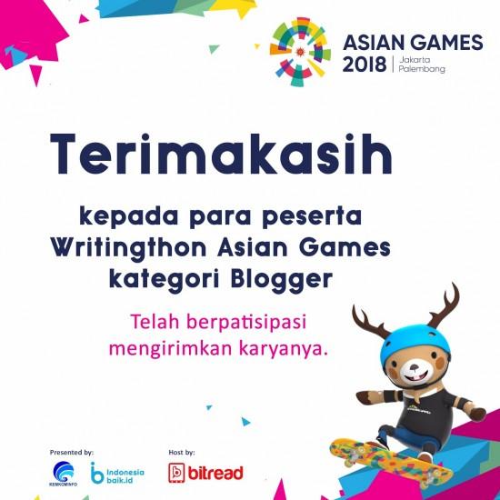PENGUMUMAN PEMENANG WRITINGTHON ASIAN GAMES KATEGORI BLOGGER