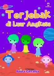 Terjebak di Luar Angkasa (Hard Cover) - BITREAD KIDS