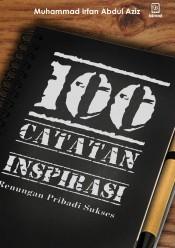 100 CATATAN INSPIRASI (Renungan Pribadi Sukses)