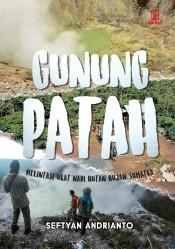 Gunung Patah: Melintasi Urat Nadi Hutan Hujan Sumatera
