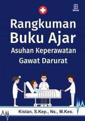 Rangkuman Buku Ajar Asuhan Keperawatan Gawat Darurat