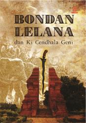 Bondan Lelana - Ki Cendhala Geni