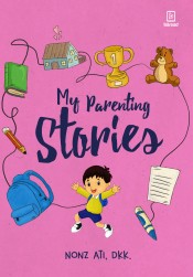 My Parenting Stories