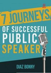 7 JOURNEYS OF SUCCESSFUL PUBLIC SPEAKER