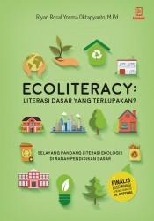 Ecoliteracy: Literasi Dasar yang Terlupakan?