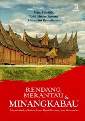 Rendang, Merantau, dan Minangkabau