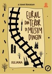 Eurail dan Teror di Musim Dingin