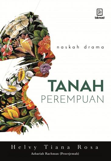 Tanah Perempuan - Land of Woman (B. Indonesia - B. Inggris)