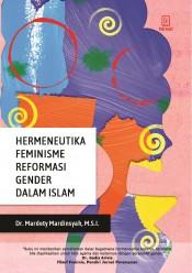 Hermeneutika Feminisme Reformasi Gender dalam Islam