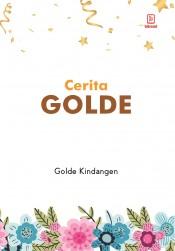 CERITA GOLDE