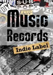 Music Records Indie Label: Cara Membuat Album Independen!